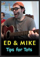 ed & mike tips for tots